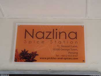My own Nazlina Spice Station at Stewart Lane in Penang